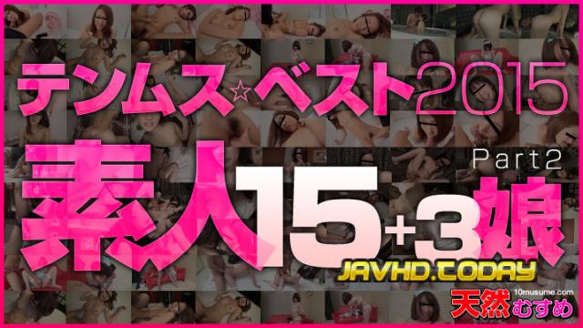 10Musume 123115_01 Too many Jav Idols in this porn movie - Asian Fucking Streaming