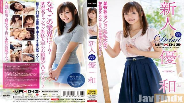 MXGS-760 Studio MAXING Rookie YuKazu ~ Certain Famous Mission System I College Of Intellect Full Of Ridiculous Princess AV Debut!~
