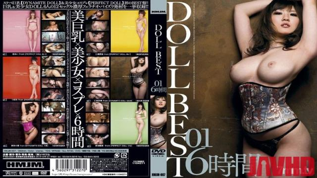 HMJM-007 Studio HMJM - DOLL BEST 01 6 Hours