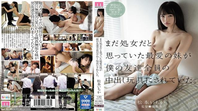 MIAA-327 Studio MOODYZ - I Thought My Beloved Little Stepsister Was Still A Virgin, But It Turns Out That She Was A Creampie Sex Toy For All Of My Friends. Ichika Matsumoto